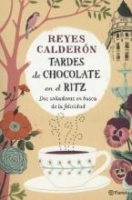Calderon, Reyes Tardes de Chocolate en El Ritz
