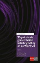 F.J.H.L. Makkinga M.P. van der Burg  G. Groenewegen, Wegwijs in de gemeentelijke belastingheffing en de Wet WOZ 2015