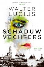 Walter  Lucius Schaduwvechters