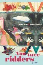 Imme  Dros, Harry  Geelen Van twee ridders