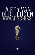 A.F.Th. van der Heijden , Kwaadschiks