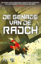 Ann Leckie , De genade van de Radch
