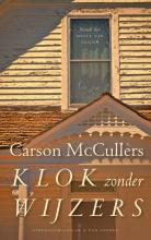 Carson McCullers , Klok zonder wijzers