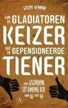 Stijn Vennik , Van de gladiatorenkeizer tot de gepensioneerde tiener