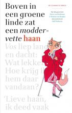 Maria van Donkelaar, Martine van Rooijen Boven in de groene linde zat een moddervette haan