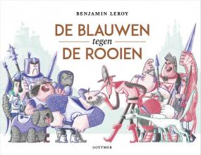 Benjamin Leroy , De Blauwen tegen de Rooien