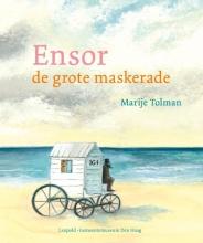 Marije  Tolman Ensor-De grote maskerade