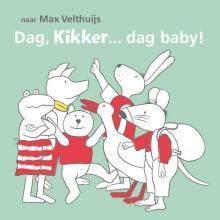 Max Velthuijs , Dag, Kikker... dag baby!