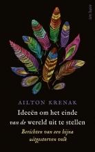 Ailton Krenak , Ideeën om het einde van de wereld uit te stellen