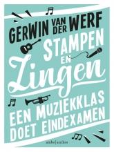 Gerwin van der Werf Stampen en zingen