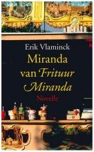 Erik  Vlaminck Miranda van Frituur Miranda