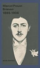 Marcel  Proust Brieven 1885-1905 (POD)
