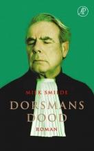 Miek Smilde , Dorsmans dood