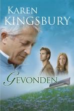 Karen  Kingsbury Gevonden