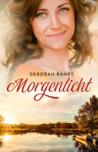 Deborah Raney , Morgenlicht