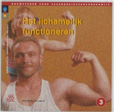 A.A.F. Jochems J.A.M. Baar  C.A. Bastiaansen, Het lichamelijk functioneren