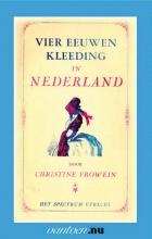 Chr. Frowein , Vier eeuwen kleeding in Nederland