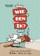Nieske  Selles-ten Brinke Wie ben ik?