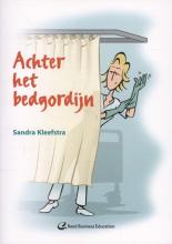 Sandra Kleefstra , Achter het bedgordijn