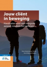 Henk Nieuwenhuijzen Roos Hanemaaijer-Slottje, Jouw cliënt in beweging