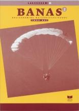 A.J. Zwarteveen J.L.M. Crommentuyn  E. Wisgerhof, Banas 2 Vmbo-KGT Werkboek A katern 2