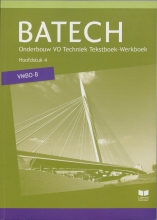 A.J.  Boer Batech deel 1 vmbo-b Tekstboek/Werkboek 4