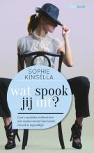 Sophie  Kinsella Wat spook jij uit?