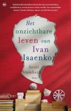 Scott  Stambach Het onzichtbare leven van Ivan Isaenko