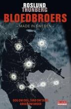 Anders  Roslund, Stefan  Thunberg Bloedbroers