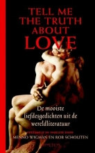 Menno  Wigman, Rob  Schouten Tell Me the Truth about Love