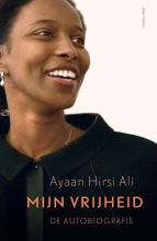 Ayaan Hirsi Ali , Mijn vrijheid