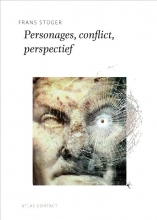 Frans Stuger , Personages, conflict, perspectief