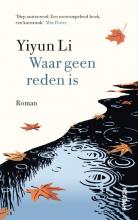 Yiyun Li , Waar geen reden is