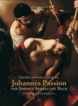 Govert Jan Bach , Johannes Passion
