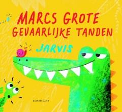 Jarvis Marcs Grote Gevaarlijke Tanden