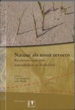 , Natuur als nooit tevoren