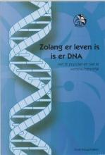 J. Kerssemakers , Zolang er leven is is er DNA