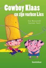 Eva  Muszynski Vaantjes Cowboy Klaas en zijn varken Lies