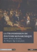 La transmission du pouvoir monarchique
