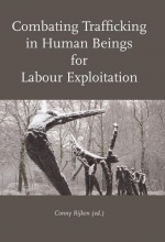 , Combating Trafficking in Human Beings for Labour Exploitation