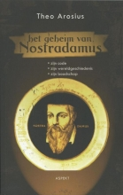 Theo  Arosius Het geheim van Nostradamus
