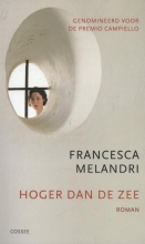 Francesca  Melandri Hoger dan de zee