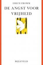 Erich Fromm , De angst voor vrijheid