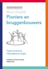 Marco Oostdijk , Pioniers en bruggenbouwers