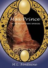 M.L.  Fontaine Max Prince en de betoverde spiegel