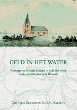 Roland Baetens Cornelis Dekker, Geld in het water
