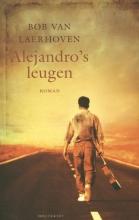 Bob Van Laerhoven Alejandro`s leugen