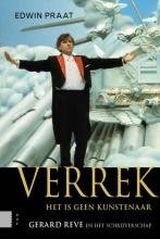Praat, Edwin  Verrek, het is geen kunstenaar