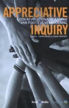 Cees Hoogendijk David Cooperrider  Diana Whitney, Appreciative Inquiry