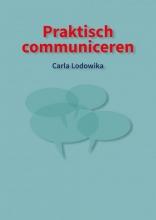 Carla Lodowika , Praktisch communiceren